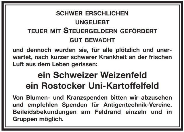 NachbarInnen eines in Rostock zerstörten Genfeldes fertigten diese Anzeige als Reaktion